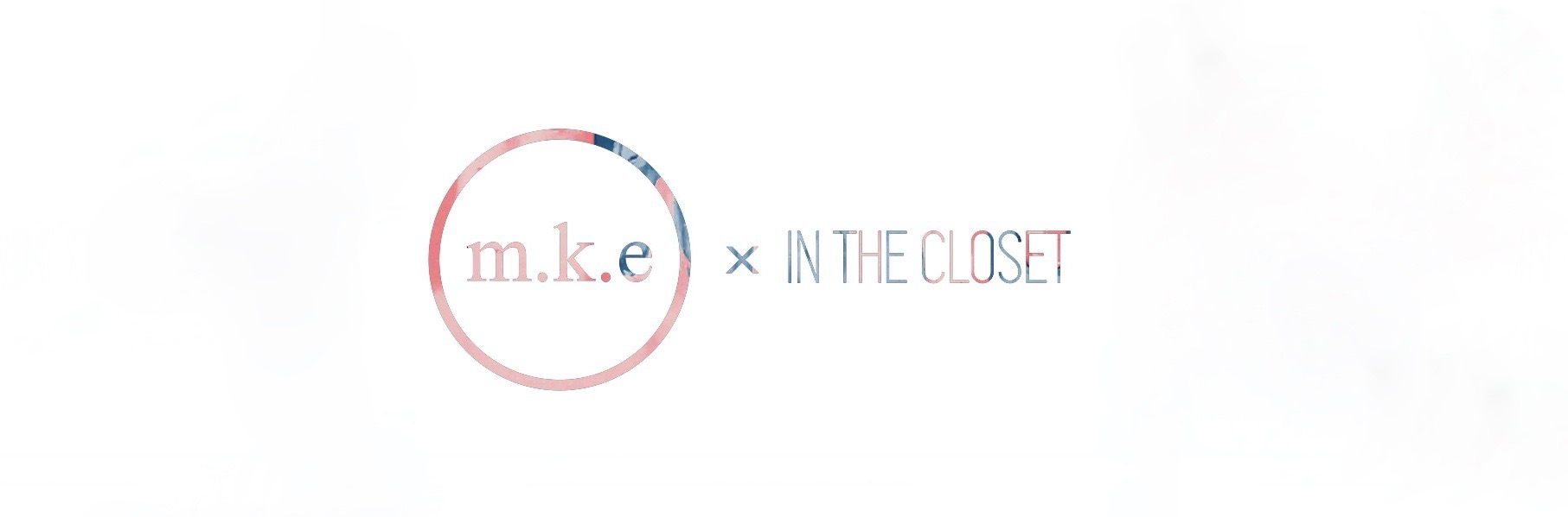M.K.E In The Closet #intheclosetgr